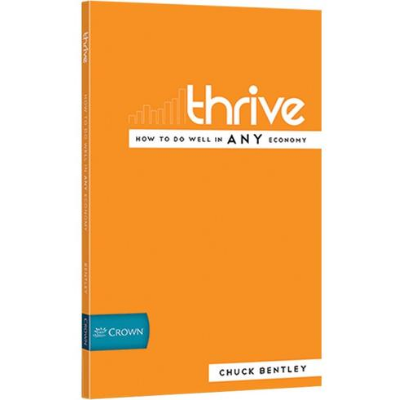 Thrive - How to Do Well in ANY Economy